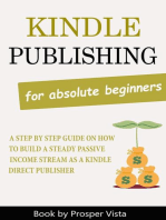 Kindle Publishing For Absolute Beginners