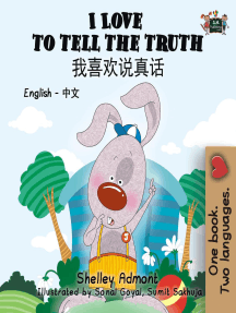 I Love to Tell the Truth (English Chinese Mandarin Kids Book): English Chinese Bilingual Collection