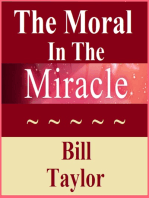 The Moral In The Miracle