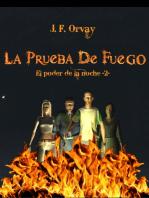 La Prueba de Fuego