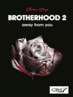 Brotherhood 2