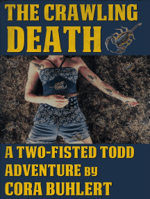 The Crawling Death: Two-Fisted Todd Adventures, #1
