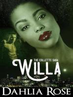 """The Collettes Saga 'Willa"""""""