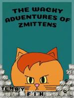 The Wacky Adventures of Zmittens