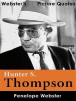 Webster's Hunter S. Thompson Picture Quotes