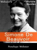 Webster's Simone de Beauvoir Picture Quotes