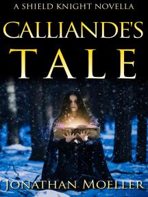 Shield Knight: Calliande's Tale