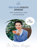 Positives Denken lernen ... in 10 Tagen