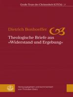 Theologische Briefe aus »Widerstand und Ergebung«