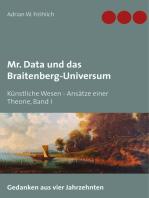 Mr. Data und das Braitenberg-Universum