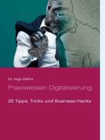 Praxiswissen Digitalisierung