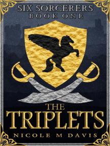 The Triplets: Six Sorcerers, #1