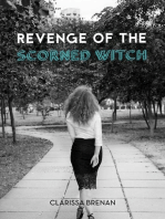 Revenge of The Scorned Witch