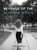 Revenge of The Scorned Witch