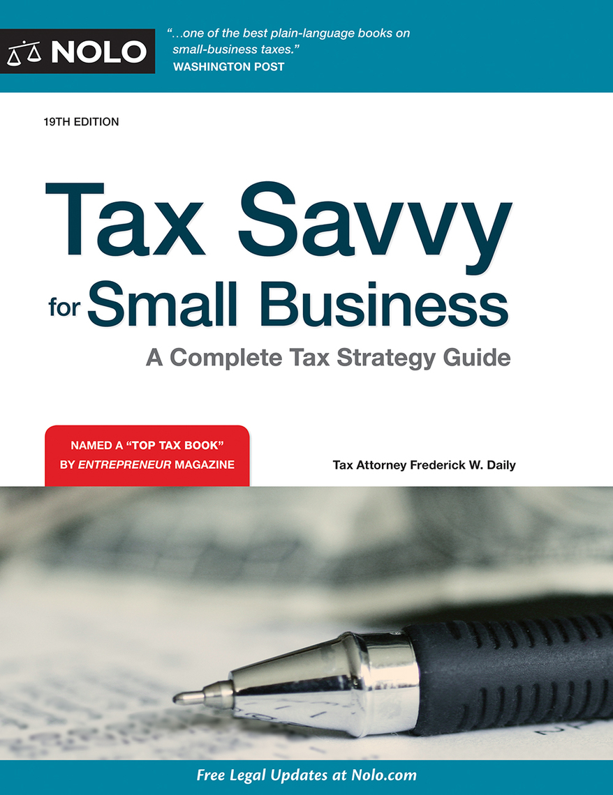 Tax Savvy for Small Business by Frederick W. Daily and Jeffrey A. Quinn by  Frederick W. Daily and Jeffrey A. Quinn - Read Online