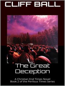 The Great Deception: Perilous Times, #2