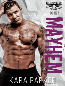 Mayhem: A Bad Boy Motorcycle Club Romance: Los Desperados MC, #3