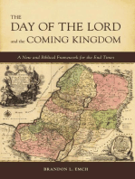 The Day of the Lord and the Coming Kingdom