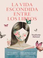 La vida escondida entre los libros