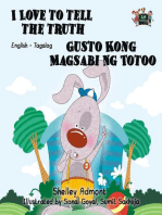 I Love to Tell the Truth Gusto Kong Magsabi Ng Totoo (Tagalog Children's Book Bilingual)
