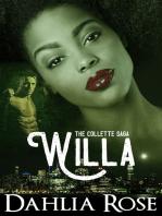 The Collettes Saga 'Willa'