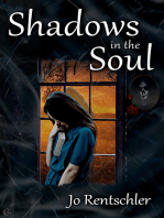 Shadows in the Soul