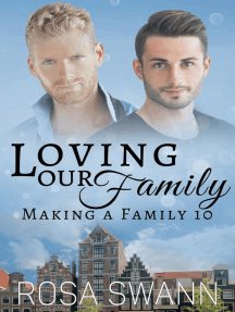 Loving our Family: Making a Family, #10