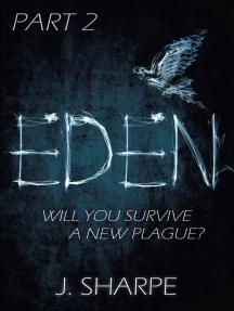 Eden - Part 2: The Eden series, #2