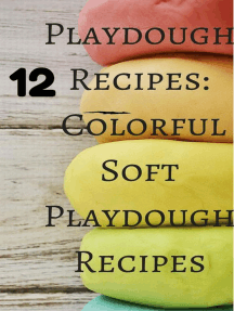 Playdough Recipes: 12 Colorful Soft Play Dough Recipes