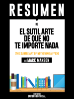 El Sutil Arte De Que No Te Importe Nada (The Subtle Art Of Not Giving A F*ck) - Resumen Del Libro De Mark Manson