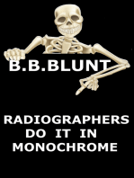 Radiographers Do It In Monochrome