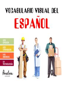 Vocabulario visual del español: Los oficios, los utensilios, las medidas, la tecnología