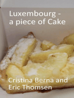 Luxembourg - a piece of cake