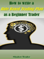 How to write a Rule Based Trading Plan as a Beginner Trader