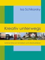 Kreativ unterwegs