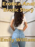 Erotica Anal Erotic Story