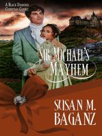 Sir Michael's Mayhem