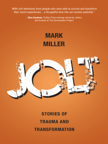 Jolt: Stories of Trauma and Transformation