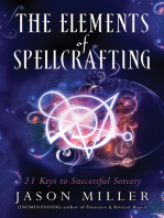 The Elements of Spellcrafting: 21 Keys to Successful Sorcery