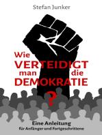 Wie verteidigt man die Demokratie