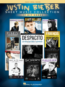 Justin Bieber - Sheet Music Collection: 17 Hit Songs