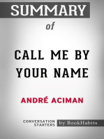 Summary of Call Me By Your Name by Andre Aciman | Conversation Starters