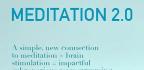 Meditation 2.0