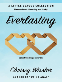 Everlasting: A Little League Collection, #2