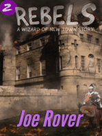Rebels (Wizard of New Town, #2)