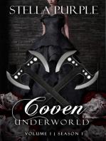 Coven | Underworld (#1.1)