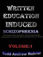 Written Education Induced Schizophrenia Volume:1