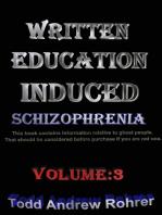 Written Education Induced Schizophrenia Volume:3