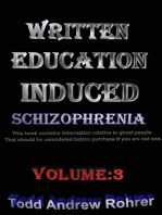 Written Education Induced Schizophrenia Volume:3
