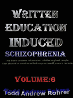 Written Education Induced Schizophrenia Volume:6